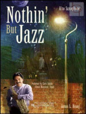 Nothin but Jazz (Alto Sax.)