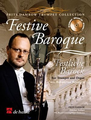 Festive Baroque Trumpet and Organ [Piano] (Book with Play-Along and Demo CD) (arr. Robert van Beringen)