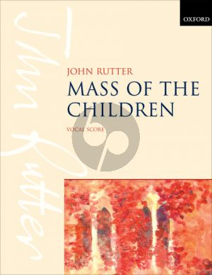Rutter Mass of the Children Vocal Score (Soprano and Baritone Soli-Children's Choir-Mixed Choir-Orchestra)
