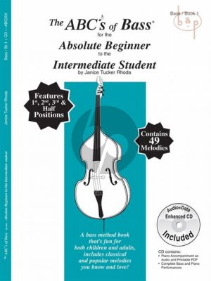 The ABCs of Bass for the absolute Beginner to the Intermediate Student