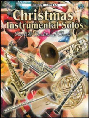 Christmas Instrumental Solos (Carols & Traditional Classics) (Trombone)