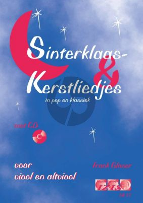 Glaser Sinterklaas en Kerstliedjes in Pop en Klassiek (Viool en Altviool) (Bk-Cd)