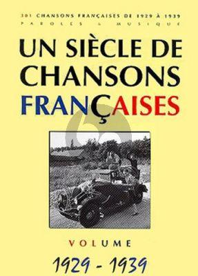 Siecle Chansons Francaises 1929-1939 (Chant et Guitare ou Piano)