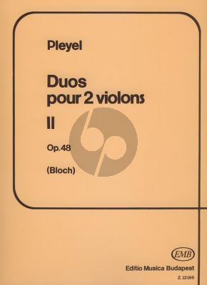 Pleyel 6 Easy Duets Op.48 2 Violins (edited by Jozsef Bloch) (edited by Jozsef Bloch)