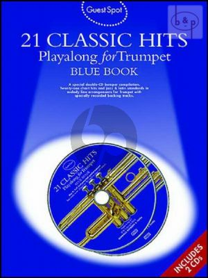 Guest Spot 21 Classic Hits Playalong (Trumpet) (Bk- 2 Cd's)
