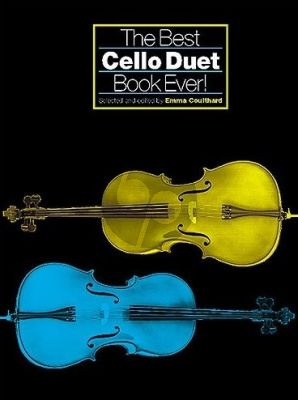 The Best Cello Duet Book Ever! (Emma Coulthard) (Grade 1 - 3)
