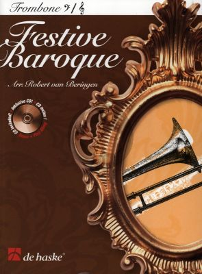 Festive Baroque for Trombone [TC / BC] (Book with Play-Along and Demo CD) (arr. Robert van Beringen) (interm.level)