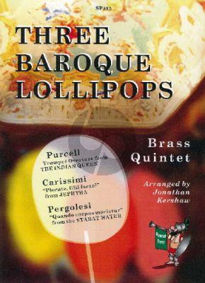 3 Baroque Lollipops for Brass Quintet (Score/Parts (arr. Jonathan Kershaw)