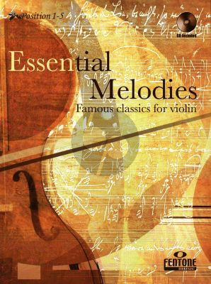 Essential Melodies - Famous Classics for Violin (Pos. 1 - 5) (Peter Manning) (Bk-Cd)