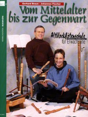 Braun-FischerAltblockflotenschule fur Erwachsene vol.2 (Vom Mittelalter bis zur Gegenwart)