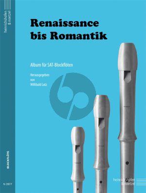 Renaissance bis Romantik 3 Blockflöten (SAT) (Spielpartitur) (Willibald Lutz)
