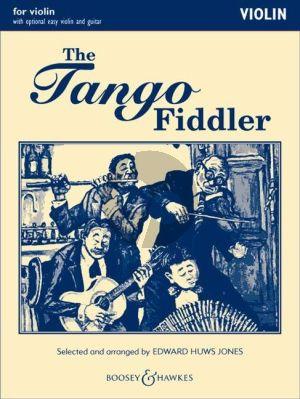 Huws Jones The Tango Fiddler Violin part