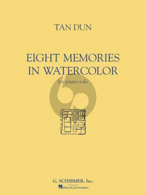 Tan Dun 8 Memories in Watercolor for Piano