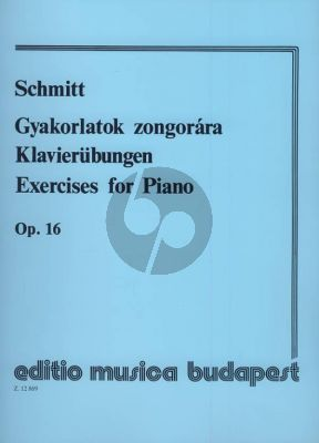 Schmitt Preparatory Exercises Op.16 for Piano (ed. Gabor Kovats)