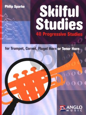 Sparke Skilful Studies for Trumpet / Bugel / Flugelhorn (40 Progressive Studies)