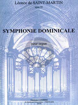 Saint Martin Symphonie Dominicale Opus 39 pour Orgue