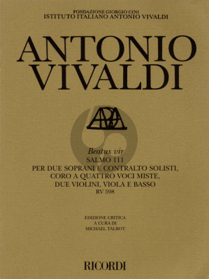Vivaldi Beatus Vir (Psalm 111) RV 598 (SSA soli-SATB- 2 Vi.-Va.-Basso) Score (Talbot)