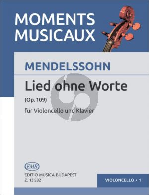 Mendelssohn Lied ohne Worte Op.109 Violoncello and Piano (edited by Árpád Pejtsik)