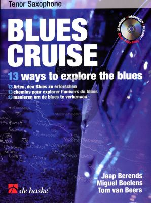 Berends-Boelens Blues Cruise for Tenor Saxophone (Bk-Cd) (13 Ways to Explore the Blues)