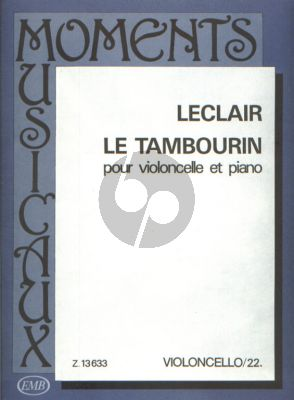 Leclair Le Tambourin Violoncello and Piano (edited by Arpad Pejtsik) (transcr. by Tibor Nachéz)