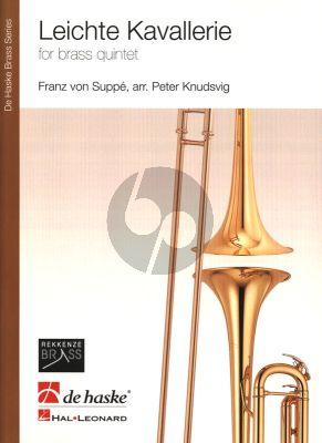 Suppe Leichte Kavalerie Brass Quintet (Score/Parts) (arr. Peter Knudsvig)