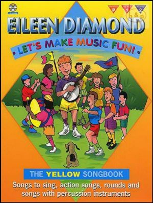 Let's Make Music Fun! Yellow Songbook (Songs to Sing-Action Songs-Rounds and Songs with Percussion Instr.)