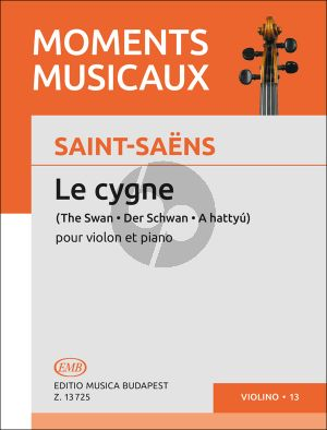 Saint Saens Le Cygne (The Swan) Violin and Piano (Edited by Janos Pallagi)