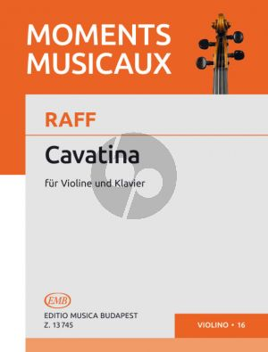 Raff Cavatina Op.85 No.3 Violin and Piano (Vilmos Tatrai) (grade 4)
