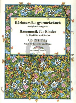 Child's Play - Hausmusik für Kinder Recorder and Piano