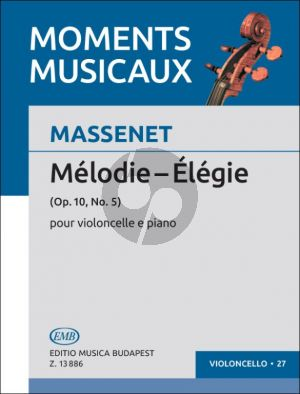 Massenet Melodie - Elegie Op. 10 No. 5 Violoncello and Piano (edited by Árpád Pejtsik)