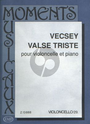 Vecsey Valse Triste Violoncello and Piano (edited by Árpád Pejtsik)