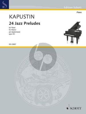Kapustin 24 Jazz Preludes Op.53 Piano solo