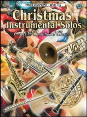 Christmas Instrumental Solos (Carols & Traditional Classics) (Tenor Sax)
