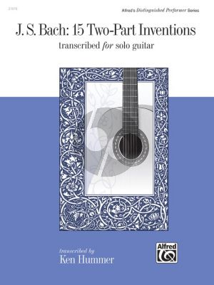 Bach 15 Two-Part Inventions Guitar (transcr. Ken Hummer)