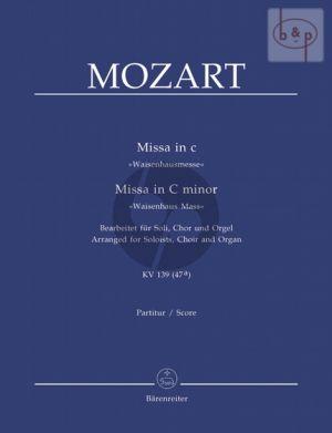 Missa c-minor KV 139 (47a) (Waisenhaus-Messe) (Soloists-SATB-Organ)