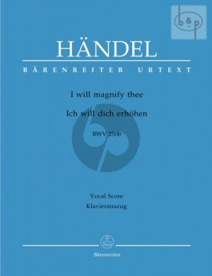 I will magnify thee (HWV 250B) (Vocalscore) (engl./german)