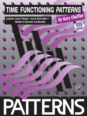 Chaffee Time Functioning Patterns for Drumset Book with Cd