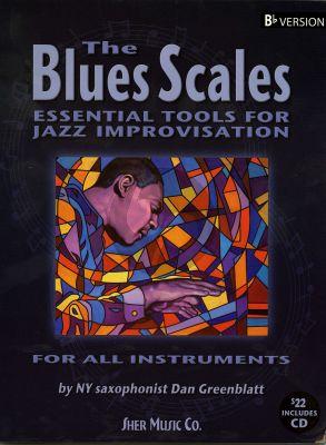 Greenblatt  Blues Scales (Essential Tools for Jazz Improvisation) Bb Instr.