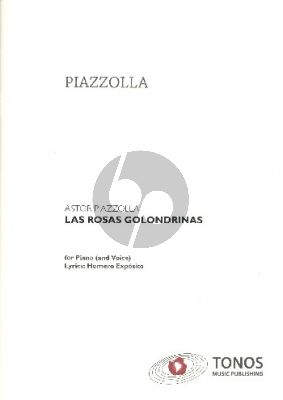 Piazzolla Las Rosas Golondrinas (opt. with voice on text of Homero Exposito)