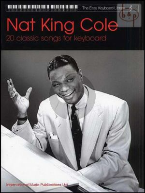 20 Classic Nat King Cole Songs for Keyboard with Lyrics