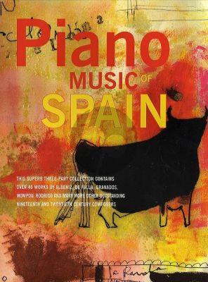 Piano Music of Spain (Over 40 Works by Albeniz, De Falla Granados, Mompou and many more)