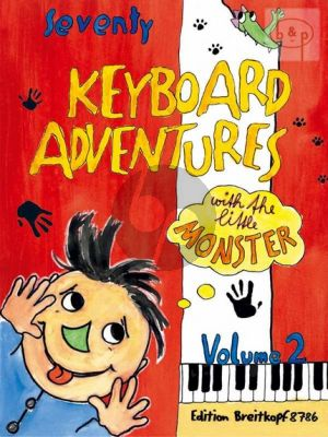 70 Keyboard Adventures with The Little Monster Vol.2