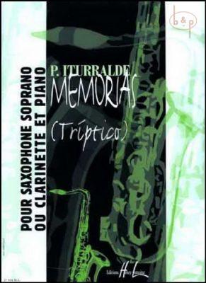 Itturalde Memorias (Triptico) Soprano Sax. (or Clarinet)-Piano (advanced)