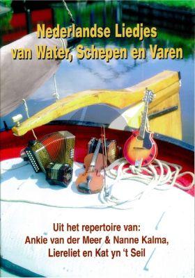 Nederlandse Liedjes van Water-Schepen en Varen