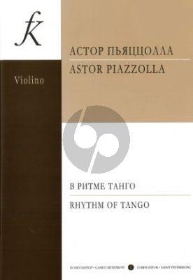 Piazzolla Rhythm of Tango for Violin and Piano (Nesterova)