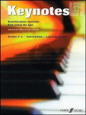 Keynotes Grades 3 - 4 (Essential Piano Repertoire form Across the Ages)