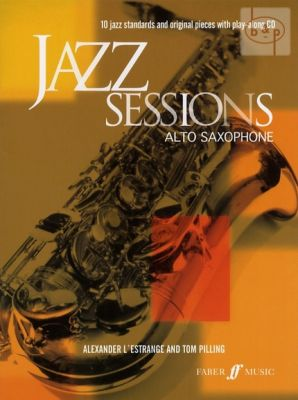 Jazz Sessions for Alto Sax.