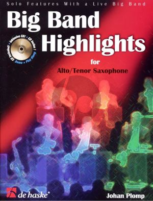 Plomp Big Band Highlights Alto or Tenor Saxophone (Solo Pieces with a Live Band) (Bk-Cd) (interm.)