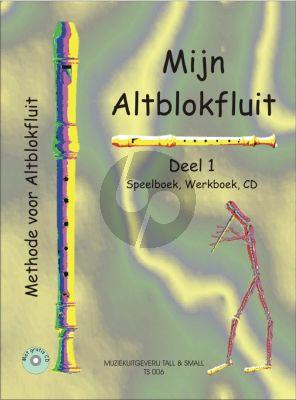 Lok Mijn Altblokfluit Vol.1 (Leerboek-Werkboek en Cd) (Methode voor Altblokfluit)