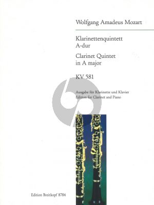 Mozart Clarinet Quintet A-Major KV 581 for A-Clarinet and Piano (Werner Breig)